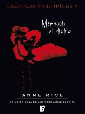 cover image of Memnoch el diablo (Crónicas Vampíricas 5)