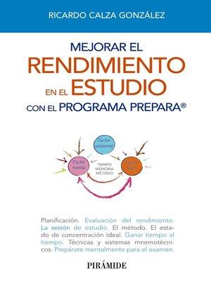 cover image of Mejorar el rendimiento en el estudio con el programa prepara