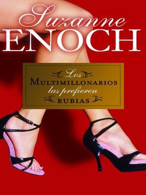 cover image of Los multimillonarios las prefieren rubias