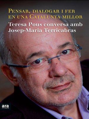 cover image of Pensar, dialogar i fer en una Catalunya millor