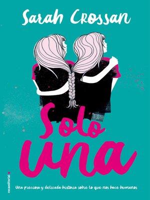 cover image of Solo una