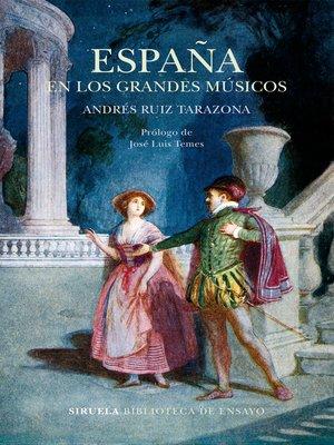 cover image of España en los grandes músicos