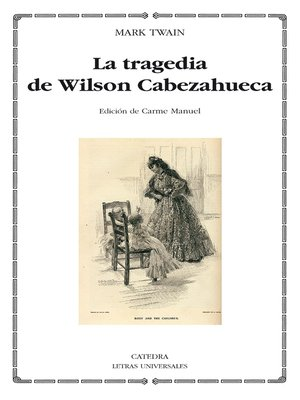cover image of La tragedia de Wilson Cabezahueca