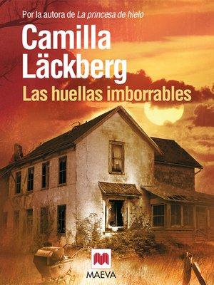 cover image of Las huellas imborrables