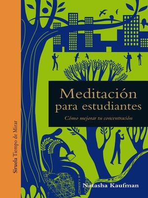 cover image of Meditación para estudiantes