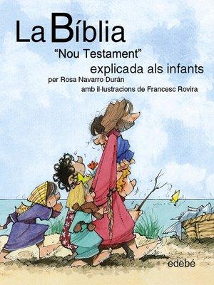 "cover image of La BÍBLIA ""Nou testament"