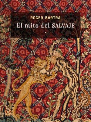 cover image of El mito del salvaje