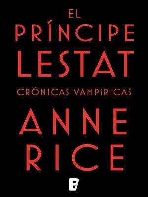 cover image of El Príncipe Lestat (Crónicas Vampíricas 11)