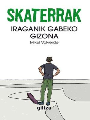cover image of Skaterrak II. Iraganik gabeko gizona