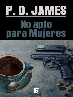 cover image of No apto para mujeres (Cordelia Gray)