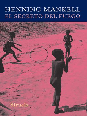 cover image of El secreto del fuego