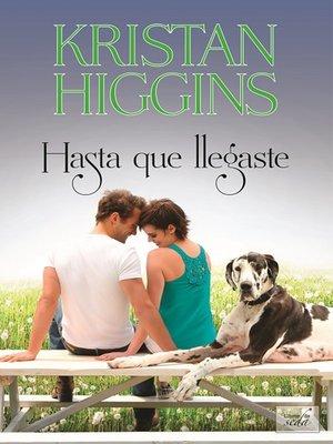 cover image of Hasta que llegaste
