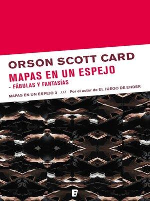 cover image of Mapas en un espejo | Fabulas y fantasías (Mapas en un espejo 3)