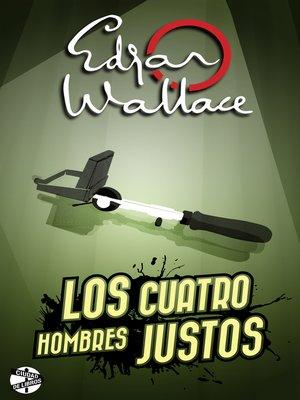 cover image of Los cuatro hombres justos