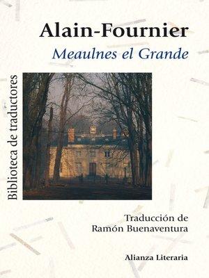 cover image of Meaulnes el Grande