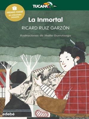cover image of La inmortal