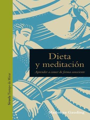 cover image of Dieta y meditación