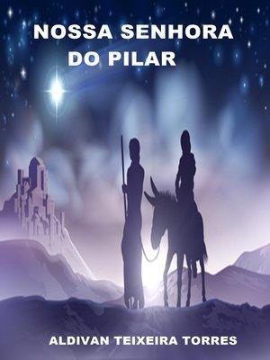 cover image of Nossa Senhora Do Pilar