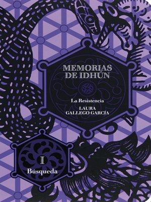 cover image of Memorias de Idhún. La Resistencia. Libro I