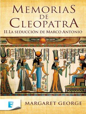 cover image of La seducción de Marco Antonio (Memorias de Cleopatra 2)