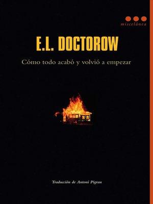 cover image of Como todo acabó y volvió a empezar