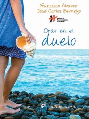 cover image of Orar en el duelo