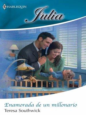 cover image of Enamorada de un millonario