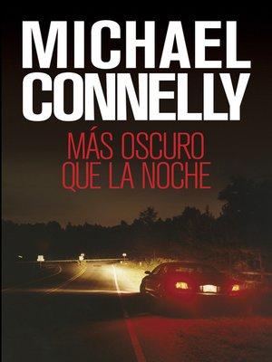 cover image of Más oscuro que la noche