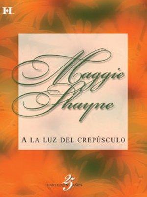 cover image of A la luz del crepúsculo
