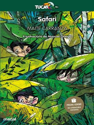 cover image of Safari (Premi Edebé 2019 de Literatura Infantil) (VALENCIÀ)