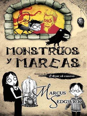 cover image of Monstruos y mareas
