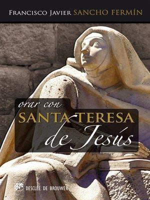 cover image of Orar con Santa Teresa de Jesús