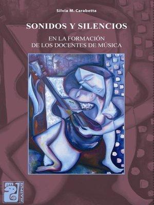 cover image of Sonidos y silencios