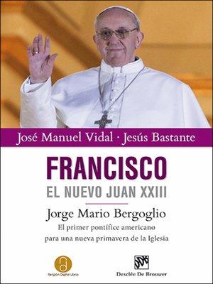 cover image of Francisco, el nuevo Juan XXIII