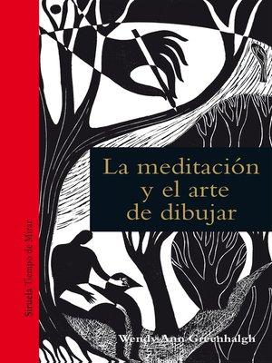 cover image of La meditación y el arte de dibujar