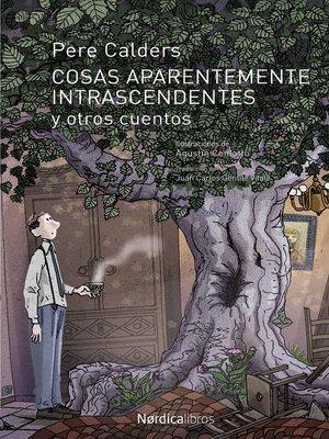 cover image of Cosas aparentemente intrascendentes y otros cuentos