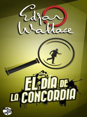 cover image of El día de la concordia
