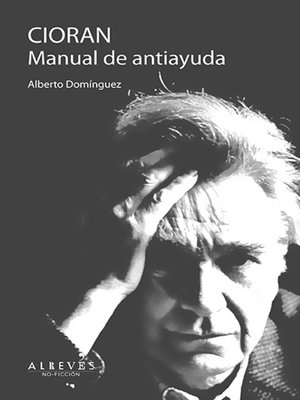 cover image of Cioran. Manual de antiayuda