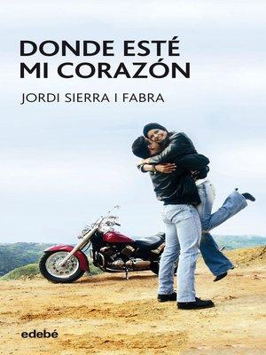 cover image of Donde esté mi corazón