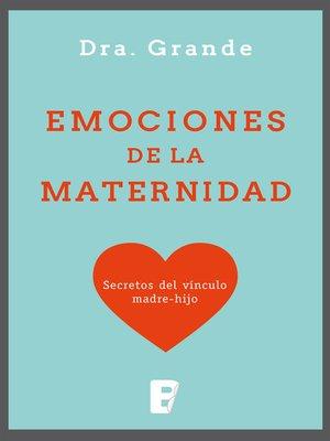 cover image of Emociones de la maternidad