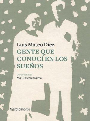 cover image of Gente que conocí en los sueños