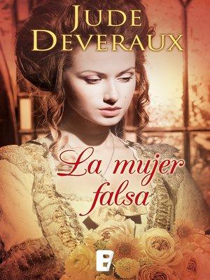 cover image of La mujer falsa (Serie James River 1)