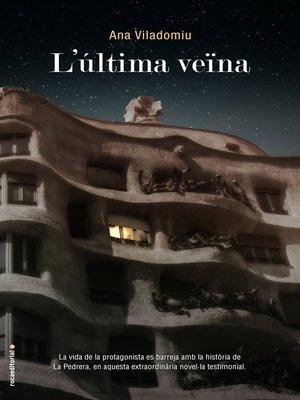 cover image of L'última veïna