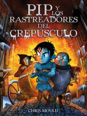 cover image of PIP y los rastreadores del crepúsculo
