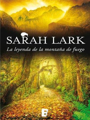 cover image of La leyenda de la montaña de fuego (Trilogía del Fuego 3)
