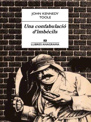 cover image of Una confabulació d'imbècils