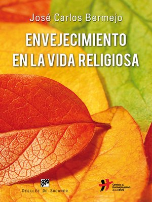 cover image of Envejecimiento en la vida religiosa