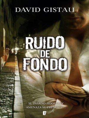 cover image of Ruido de fondo