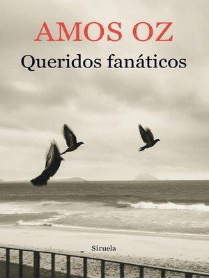 cover image of Queridos fanáticos