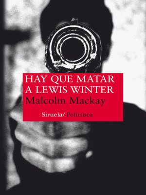 cover image of Hay que matar a Lewis Winter